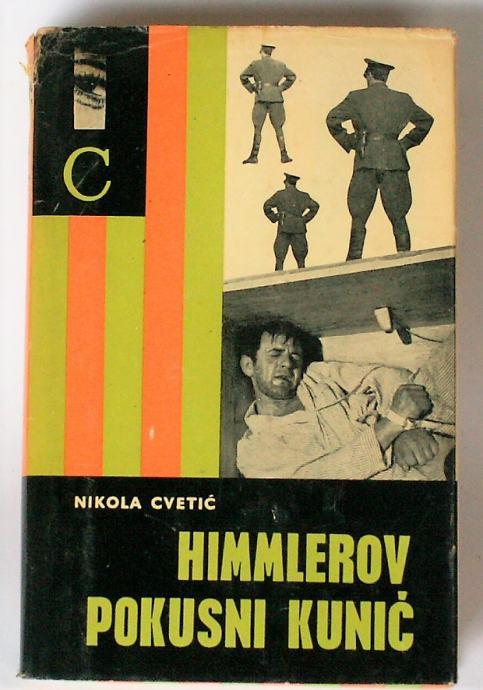 HIMMLEROV POKUSNI KUNIĆ Nikola Cvetić