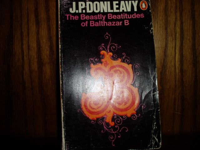 J P Donleavy The Beastly Beatitudes Of Balthazar B border=