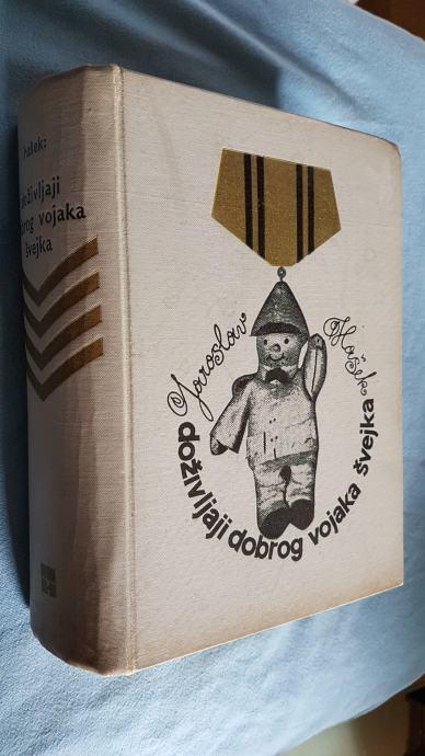 Jaroslav Hašek Doživljaji dobrog vojnika Švejka