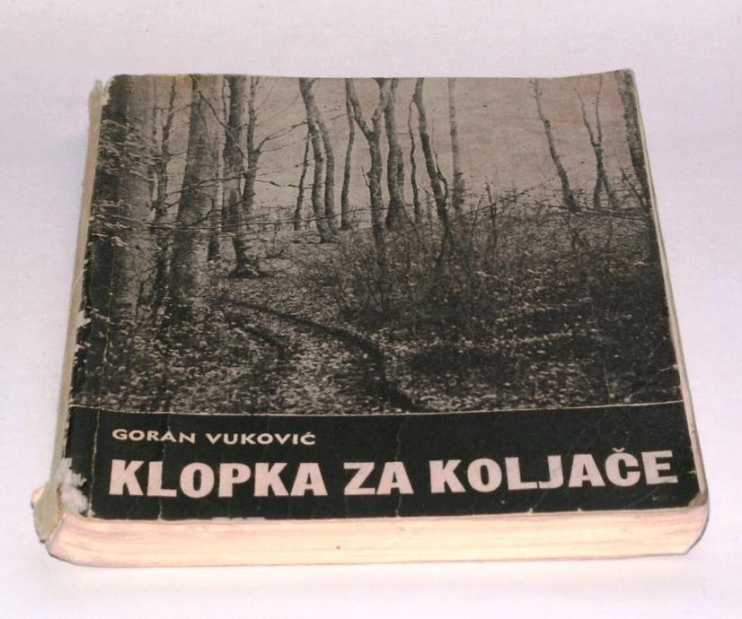 KLOPKA ZA KOLJAČE Goran Vuković