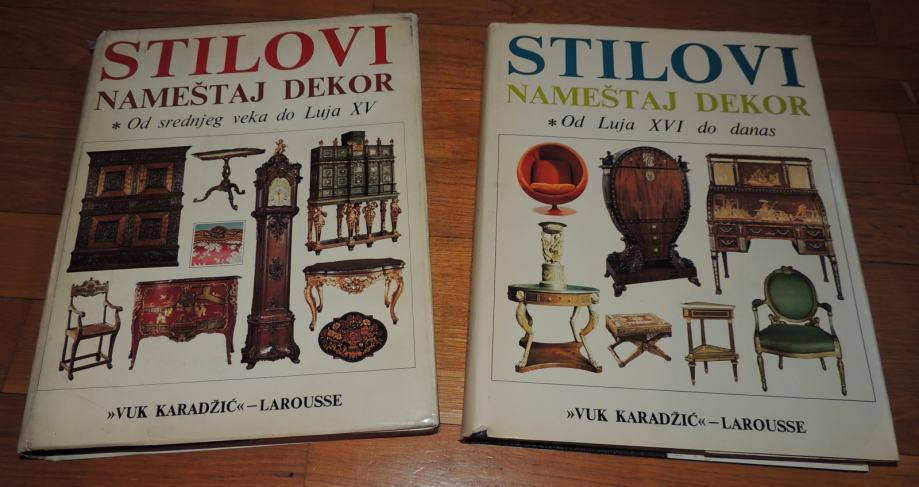 Stilovi, nameštaj i dekor od srednjeg veka do danas knjiga 1 i 2