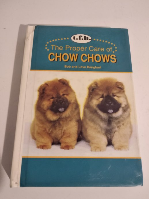 The proper care of CHOW CHOW s