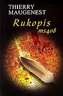 Thierry Maugenest : RUKOPIS MS 408