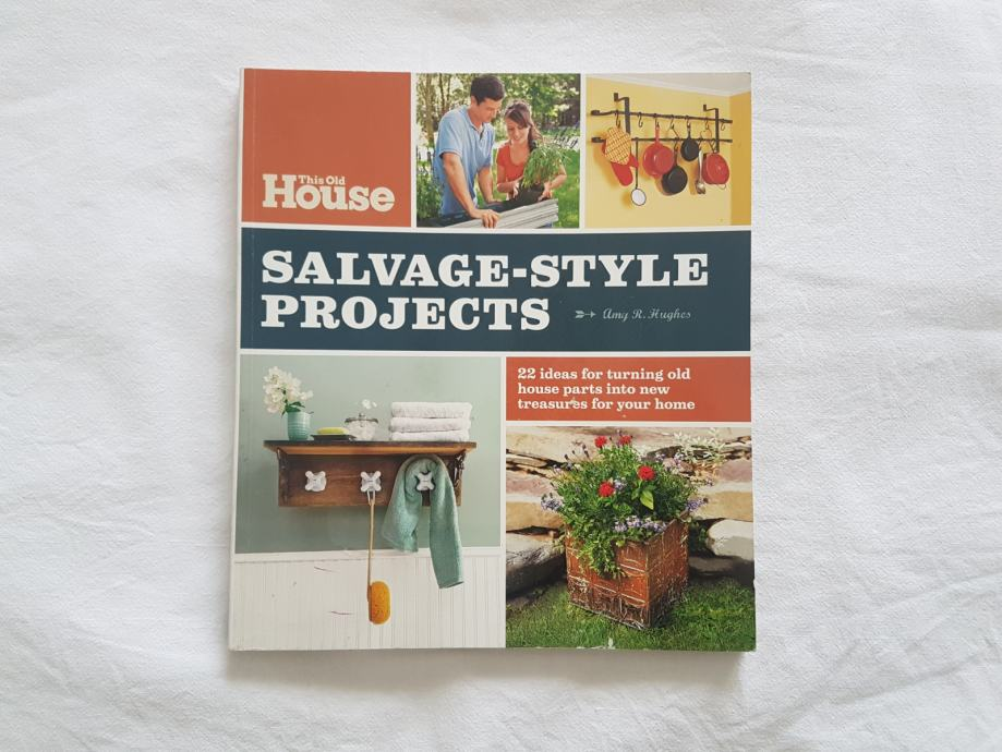 This Old House Salvage Style Projects