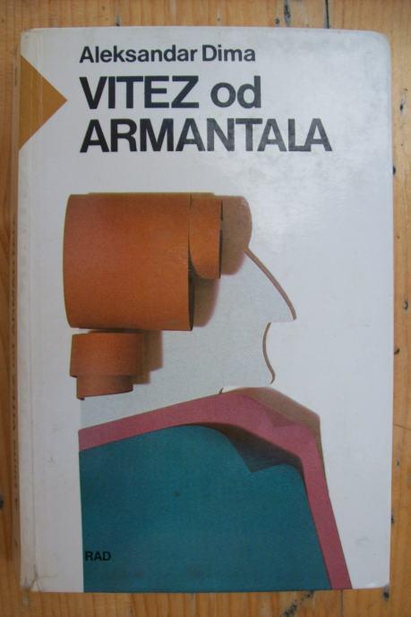 VITEZ OD ARMANTALA - Alexandre Dumas