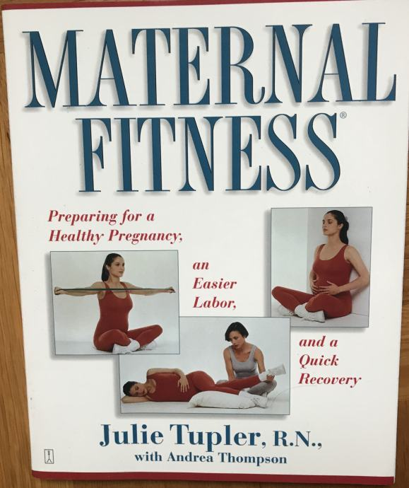 Julie Tupler: Maternal Fitness