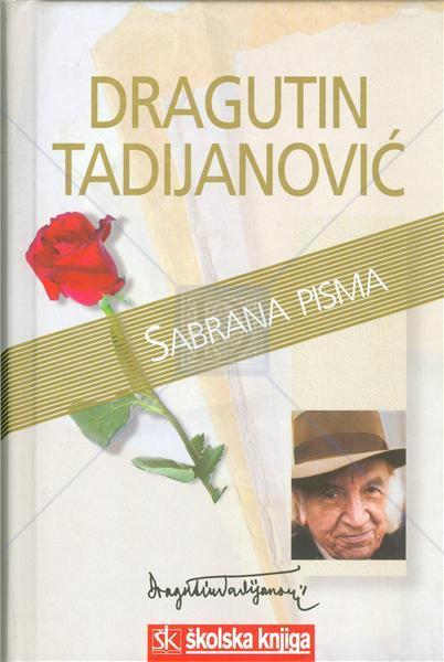 D. Tadijanović - Sabrana pisma -  Sniženo!