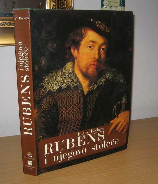 Frans Boduen RUBENS I NJEGOVO STOLEĆE