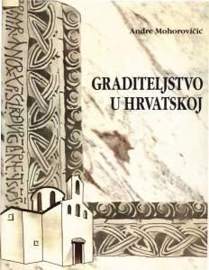 GRADITELJSTVO U HRVATSKOJ - MOHOROVIČIĆ, Rijetko !