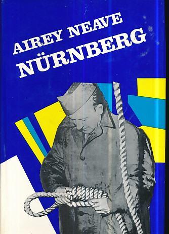 NÜRNBERG - Osobno svjedočanstvo o suđenju 1945.-1946. / Airey Neave