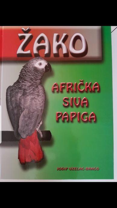 Knjiga - ŽAKO Afrička siva papiga