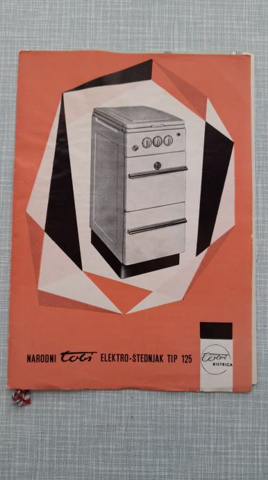 prospekt narodni tobi elektro štednjak 1962 s računom i garancijom