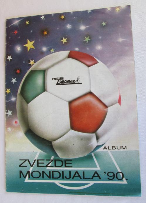 NOGOMET / FOOTBALL - ZVEZDE MONDIJALA 1990. ALBUM POLITIKIN ZABAVNIK