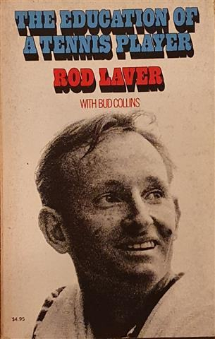 Rod Laver, Bud Collins: The Education of a Tennis Player