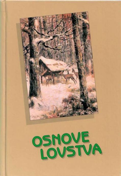 Stjepan Darabuš, Ivica-Zvonko Jakelić: Osnove lovstva