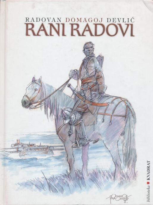 Radovan Domagoj Devlić Rani radovi