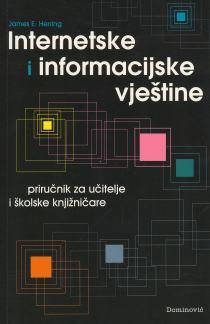 Herring J.E. - Internetske i informacijske vještine  60 % sniženo
