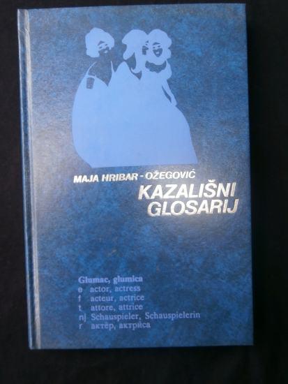 Kazališni glosarij - Maja Hribar -Ožegović