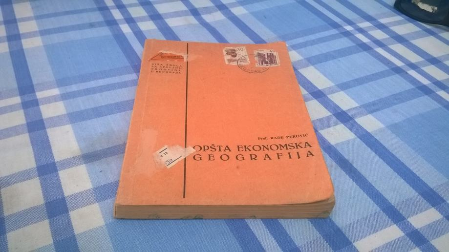 OPŠTA EKONOMSKA GEOGRAFIJA RADE PEROVIĆ 1964.