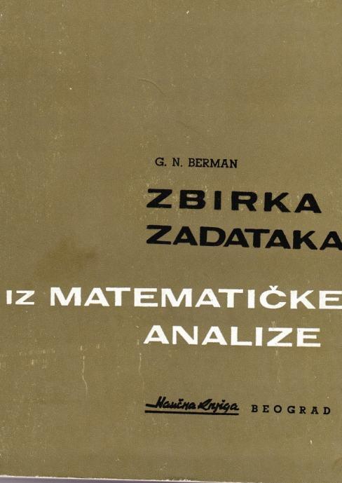 ZBIRKA ZADATAKA IZ MATEMATIČKE ANALIZE, Berman