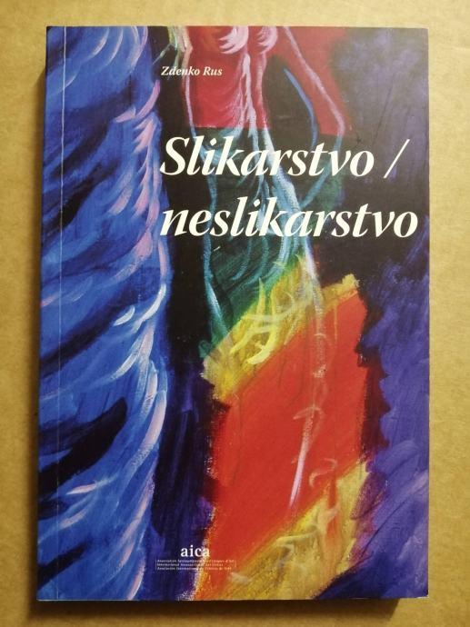 Zdenko Rus – Slikarstvo / neslikarstvo (BB9)