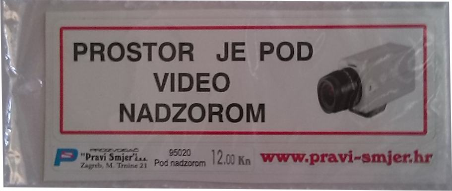"Naljepnica "" VIDEO NADZOR"""