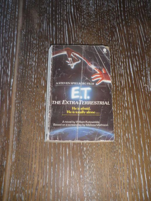 E.T. : THE EXTRA TERRESTRIAL - William Kotzwinkle