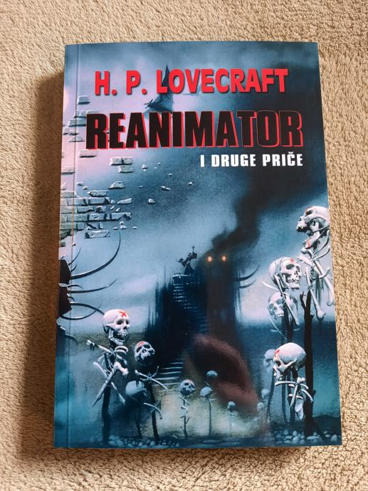 H. P. Lovecraft : REANIMATOR