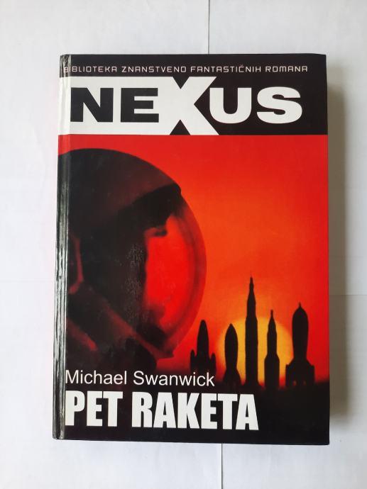 Michael Swanwick: Pet raketa