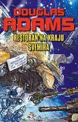 RESTORAN NA KRAJU SVEMIRA, Douglas Adams